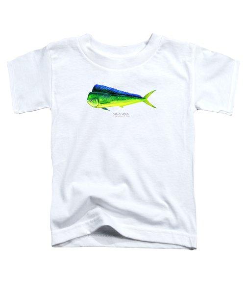 Mahi Mahi Toddler T-Shirt