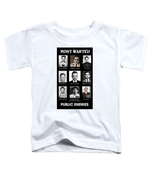 Most Wanted - Crime Public Enemies Toddler T-Shirt