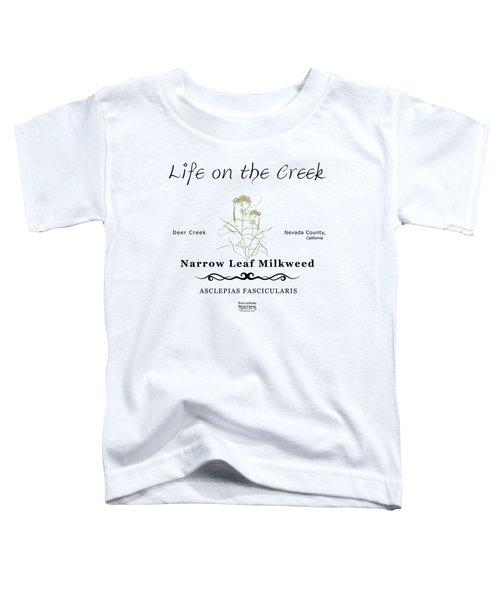 Narrow Leaf Milkweed Toddler T-Shirt