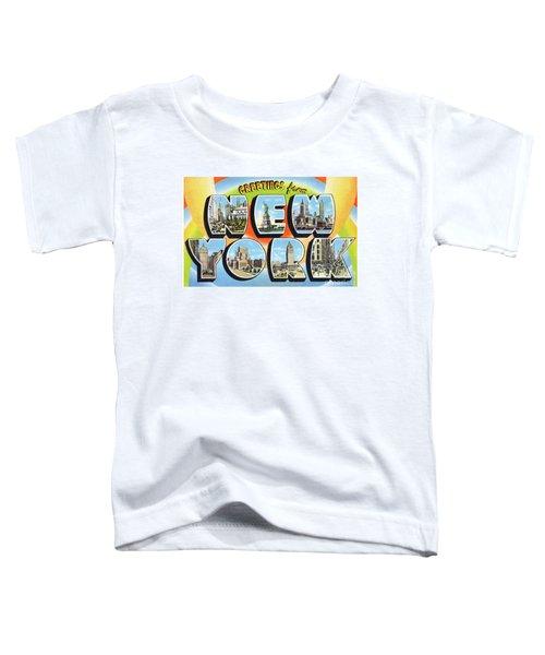 New York Greetings - Version  3 Toddler T-Shirt