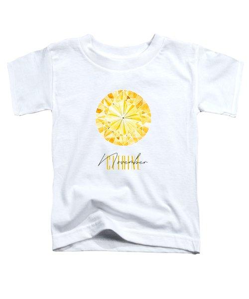 November Birthstone - Citrine Toddler T-Shirt