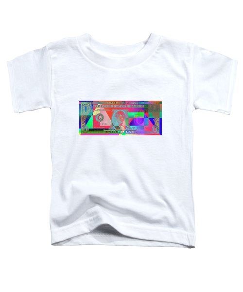 Obverse Of A Colorized One U. S. Dollar Bill  Toddler T-Shirt