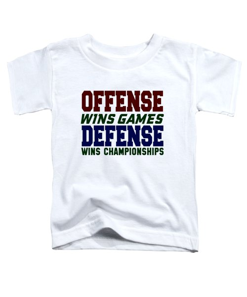 Offence Defense Toddler T-Shirt