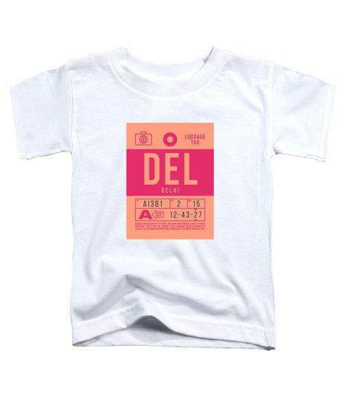 Retro Airline Luggage Tag 2.0 - Del Delhi India Toddler T-Shirt