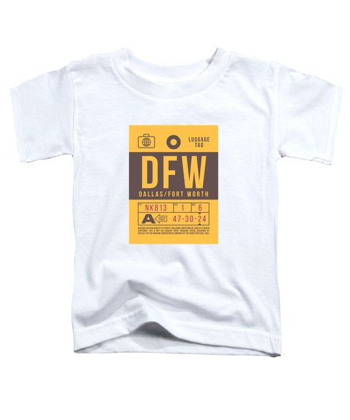 Retro Airline Luggage Tag 2.0 - Dfw Dallas Fort Worth United States Toddler T-Shirt