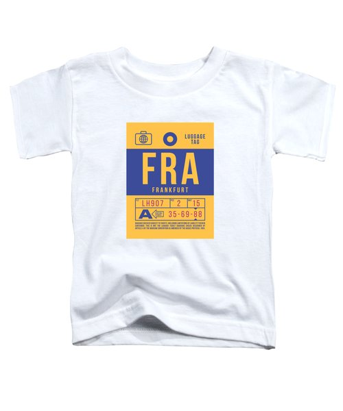 Retro Airline Luggage Tag 2.0 - Fra Frankfurt Germany Toddler T-Shirt