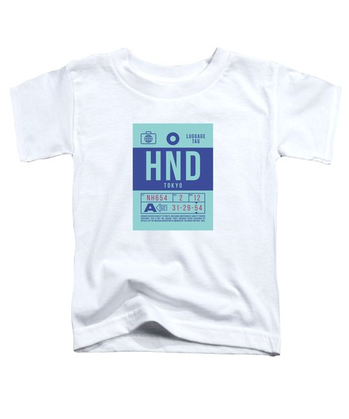 Retro Airline Luggage Tag 2.0 - Hnd Tokyo Haneda Japan Toddler T-Shirt