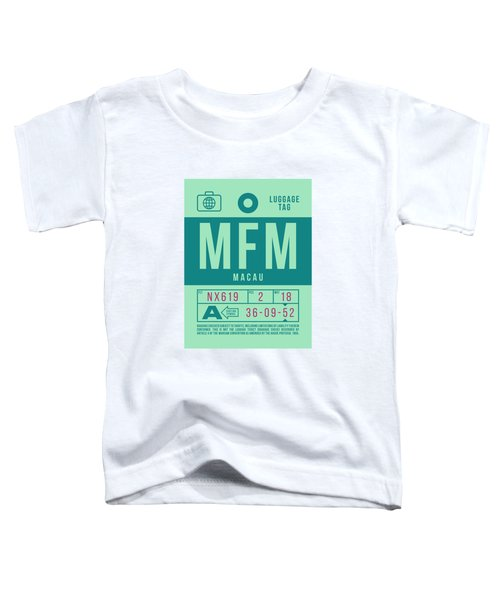 Retro Airline Luggage Tag 2.0 - Mfm Macau International Airport Toddler T-Shirt