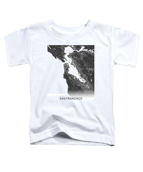 San Francisco Map Black And White Toddler T-Shirt