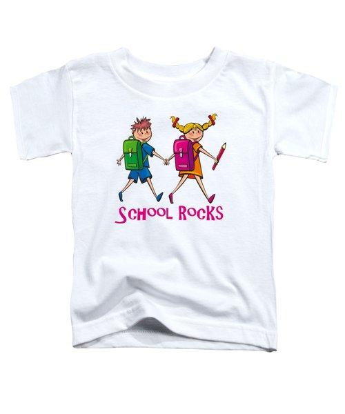School Rocks Toddler T-Shirt