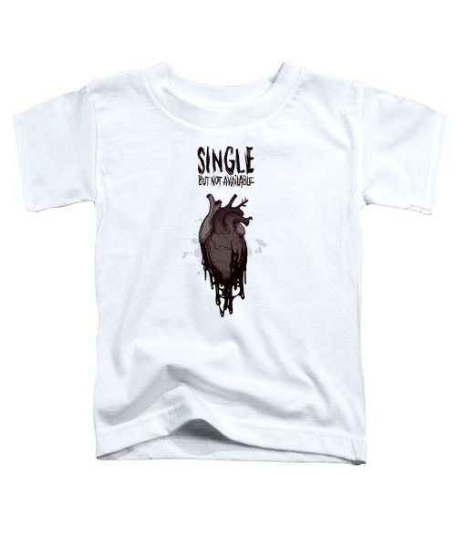 Single Toddler T-Shirt