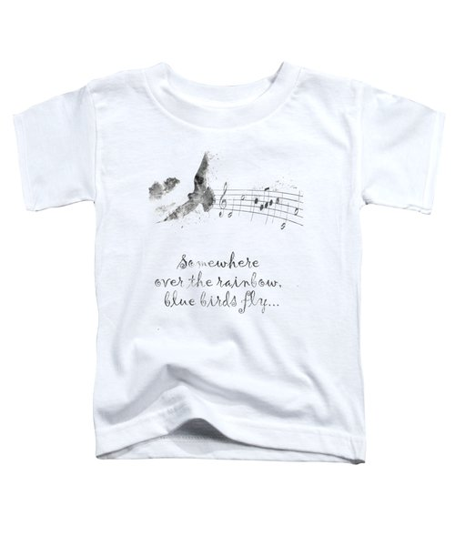 Somewhere Over The Rainbow In Black And White Toddler T-Shirt