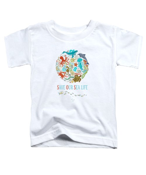 Save Our Sea Life Toddler T-Shirt
