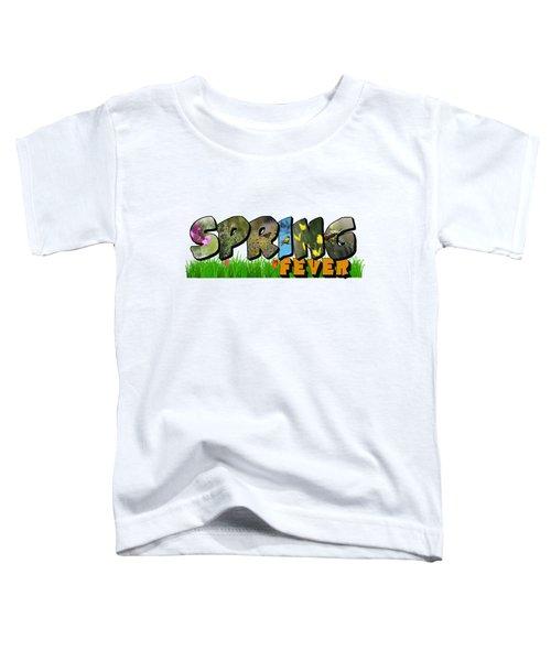 Spring Fever Big Letter Toddler T-Shirt