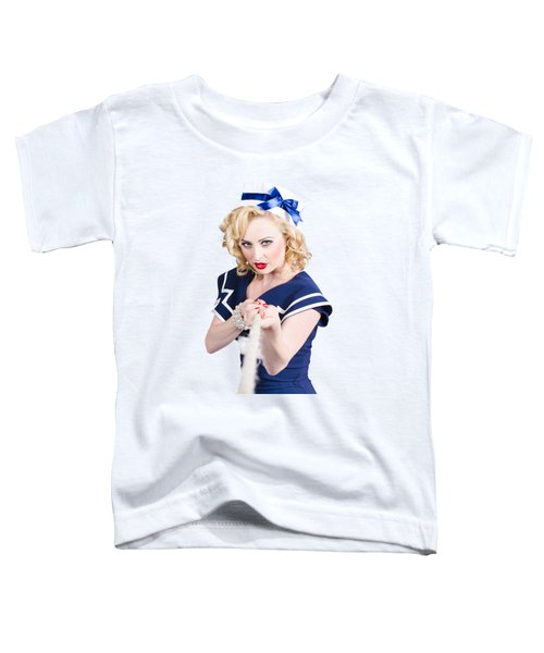 Strong Sailor Pin-up Model Pulling On Tough Rope Toddler T-Shirt