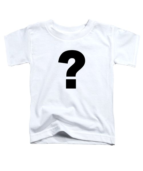 Text Question Mark ? In Black -  Dth301 Toddler T-Shirt