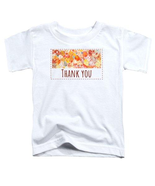 Thank You #2 Toddler T-Shirt