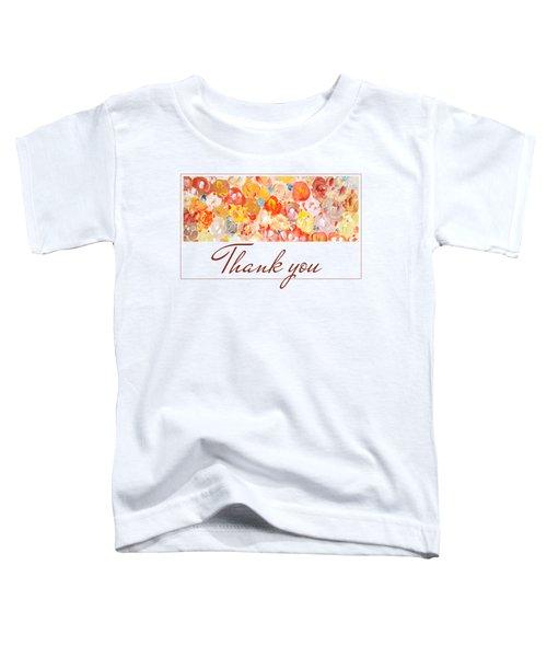 Thank You #3 Toddler T-Shirt