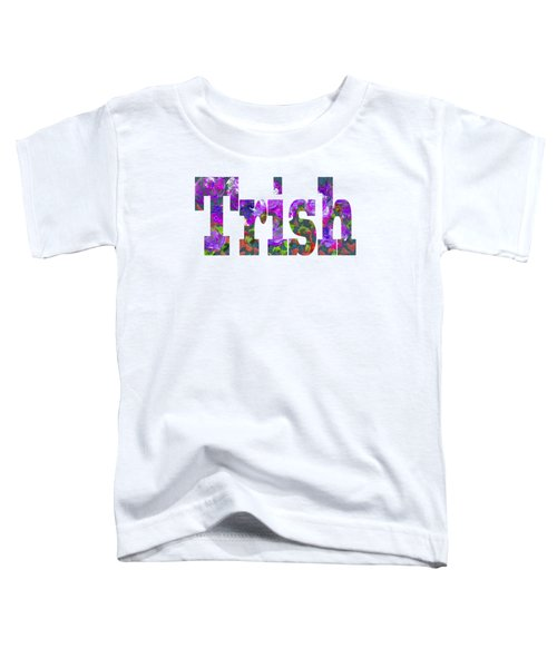 Trish Toddler T-Shirt
