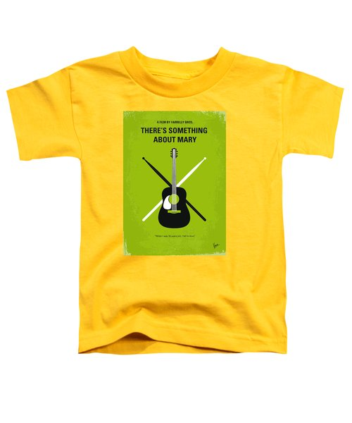 No286 My There's Something About Mary Minimal Movie Poster Toddler T-Shirt
