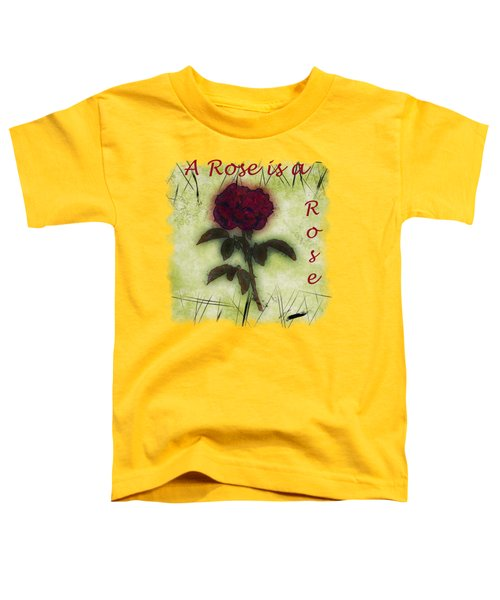 A Rose Toddler T-Shirt