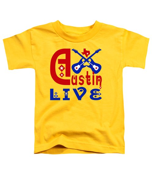 Austin Live Toddler T-Shirt by David G Paul