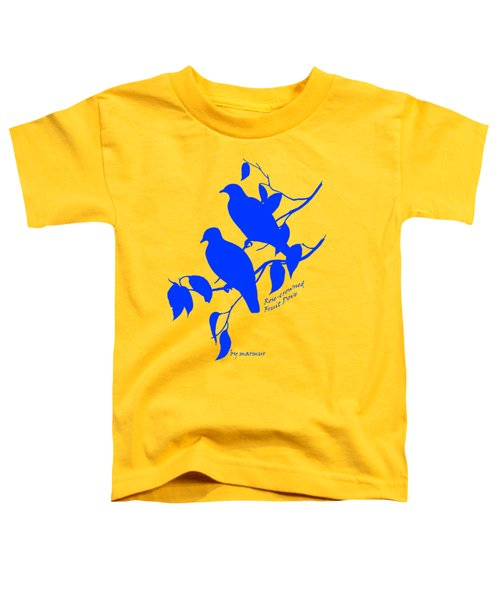 Blue Doves Toddler T-Shirt by The one eyed Raven