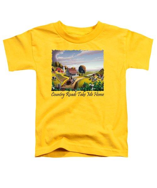 Country Roads Take Me Home T Shirt - Appalachian Blackberry Patch Rural Farm Landscape - Appalachia Toddler T-Shirt