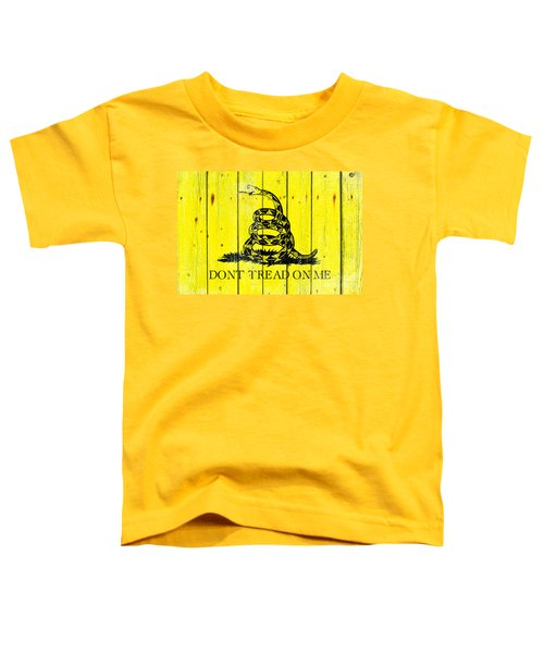 Gadsden Flag On Old Wood Planks Toddler T-Shirt