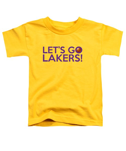 Let's Go Lakers Toddler T-Shirt