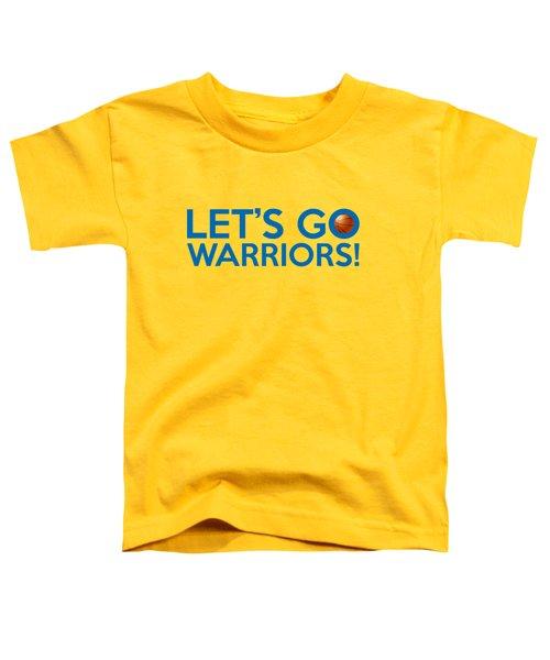 Let's Go Warriors Toddler T-Shirt by Florian Rodarte