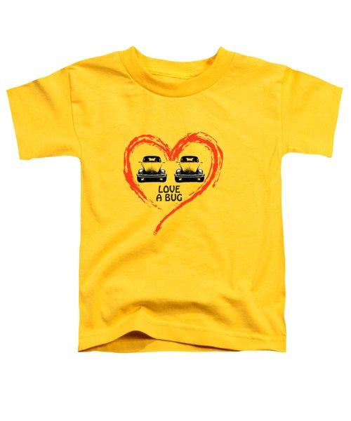 Love A Bug Toddler T-Shirt by Mark Rogan