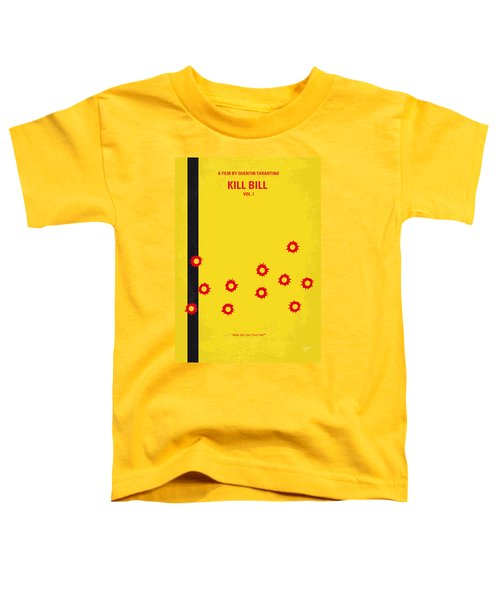 No048 My Kill Bill -part 1 Minimal Movie Poster Toddler T-Shirt