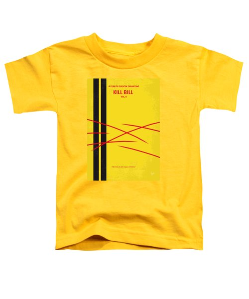 No049 My Kill Bill-part2 Minimal Movie Poster Toddler T-Shirt