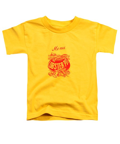 The Lobster Pot 1960s Toddler T-Shirt