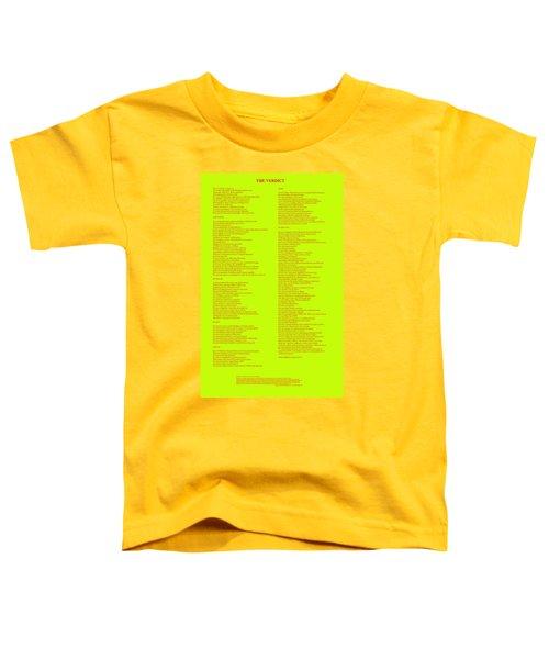 The Verdict Toddler T-Shirt
