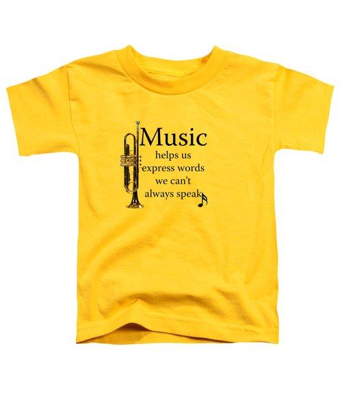 Trumpet Music Expresses Words Toddler T-Shirt