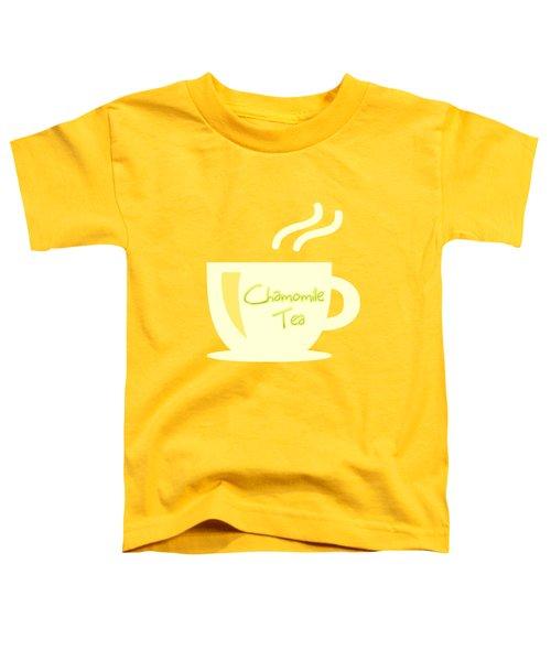 Chamomile Tea  Toddler T-Shirt