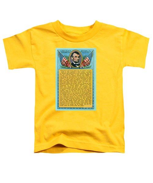 Gettysburg Address By Abraham Lincoln Toddler T-Shirt