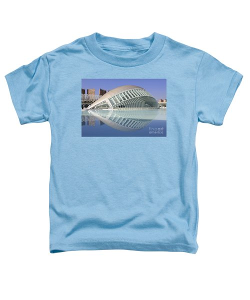 The Hemisferic In Valencia Spain Toddler T-Shirt