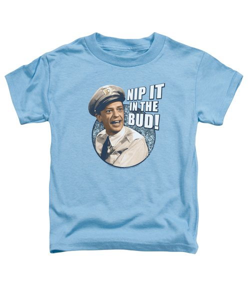 Andy Griffith - Nip It Toddler T-Shirt