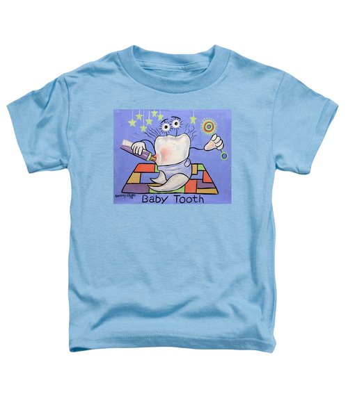 Baby Tooth Toddler T-Shirt