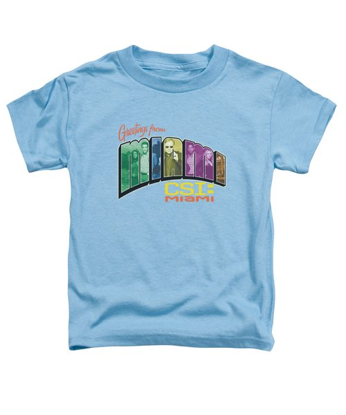 Csi Miami - Greeting From Miami Toddler T-Shirt by Brand A