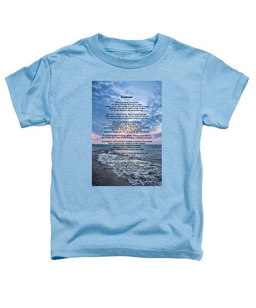 Desiderata Wisdom Toddler T-Shirt