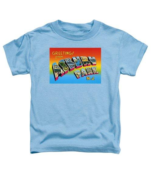 Greetings From Asbury Park Nj Toddler T-Shirt
