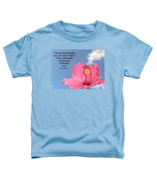 Quotes For The Soul Toddler T-Shirt