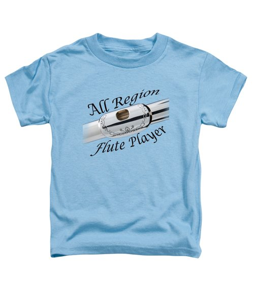 All Region Flute Player Toddler T-Shirt