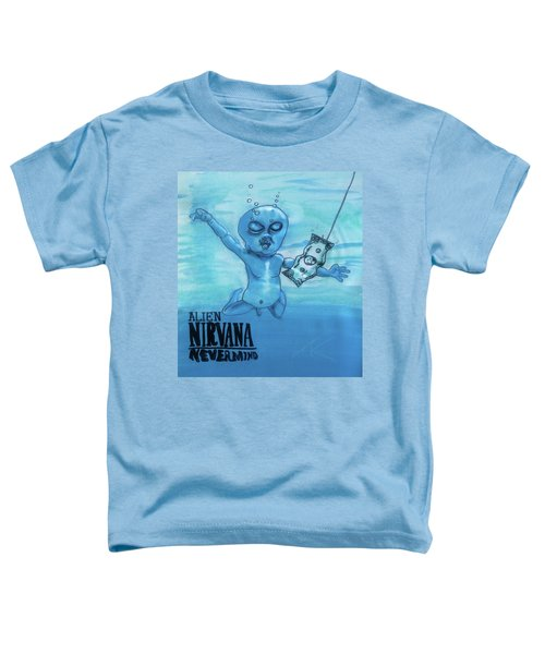 Alien Nevermind Toddler T-Shirt