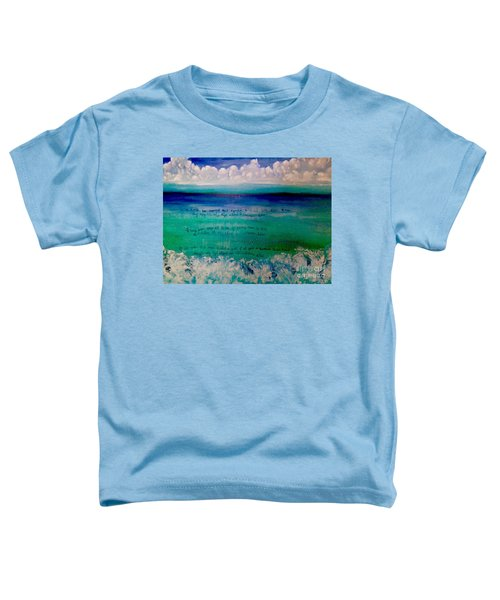 Caribbean Blue Words That Float On The Water  Toddler T-Shirt