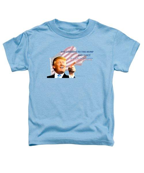 Elect Trump Toddler T-Shirt